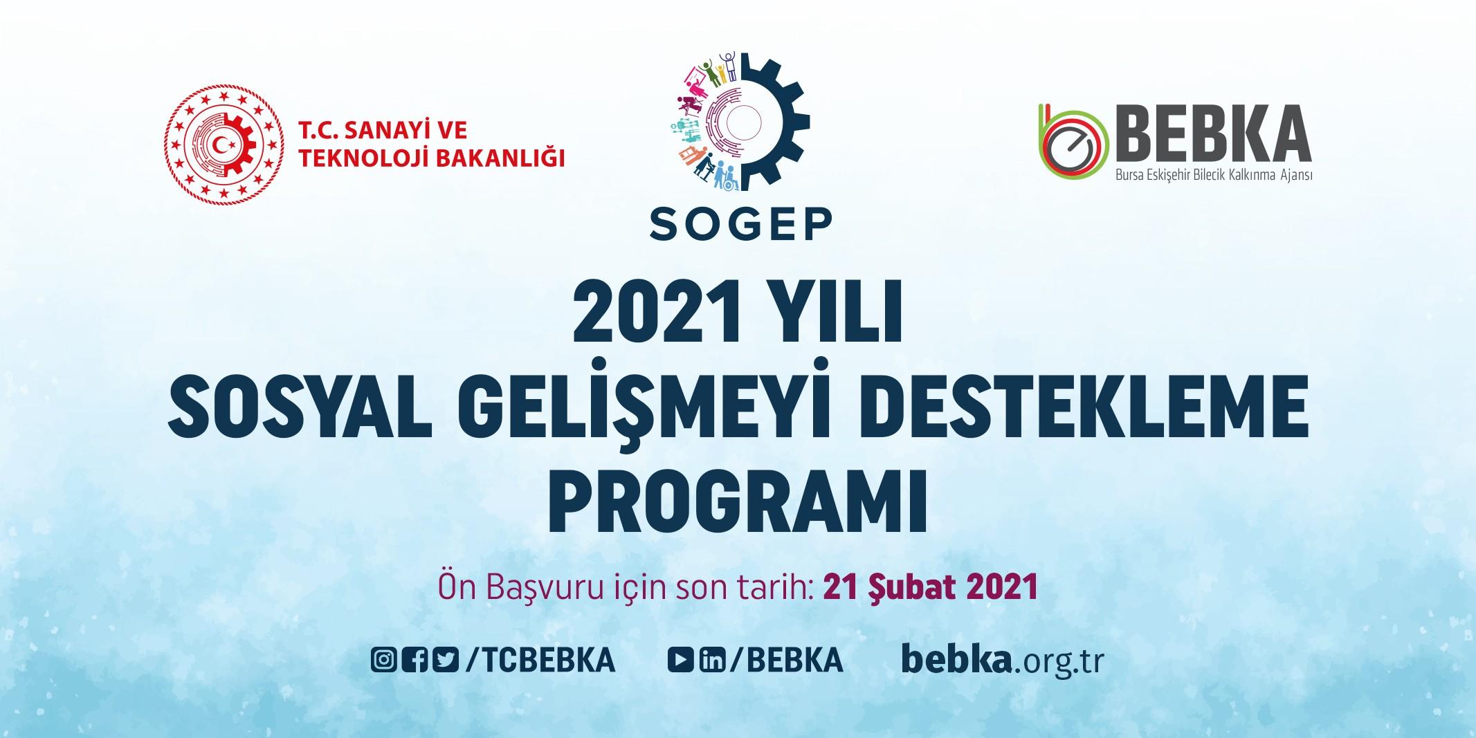 """<p>Sanayi ve Teknoloji Bakanlığı koordinasyonunda bölgedeki kurum ve kuruluşlara yönelik mali ve teknik destek faaliyetleri yürüten Bursa Eskişehir Bilecik Kalkınma Ajansı (BEBKA), """"İstihdam Edilebilirliği Artırmak"""" """"Sosyal Girişimcilik ve Yenilikçilik"""" """"Sosyal İçerme"""" ve """"Sosyal Sorumluluk"""" alanlarında Sosyal Gelişmeyi Destekleme Programı (SOGEP) proje teklif çağrısına çıktı.</p> <p></p> <p>BEBKA, yerel dinamikleri harekete geçirerek yoksulluk, göç ve kentleşmeden kaynaklanan sosyal sorunları gidermek, değişen sosyal yapının ortaya çıkardığı ihtiyaçlara karşılık vermek, toplumun dezavantajlı kesimlerinin ekonomik ve sosyal hayata daha aktif katılmalarını sağlamak, istihdam edilebilirliği artırmak, sosyal içermeyi, sosyal girişimciliği ve yenilikçiliği desteklemek ve sosyal sorumluluk uygulamalarını yaygınlaştırmak amacıyla kısa adı SOGEP olan Sosyal Gelişmeyi Destekleme Programı ön başvurularını başlattı.<br />SOGEP ile kamu kurum ve kuruluşları, kamu kurumu niteliğindeki meslek kuruluşları, birlikler, kooperatifler, sivil toplum kuruluşları, organize sanayi bölgeleri, sanayi siteleri, serbest bölge işleticileri, teknoloji transfer ofisi şirketleri ile teknoloji geliştirme bölgesi, endüstri bölgesi ve iş geliştirme merkezi gibi kuruluşların yönetici şirketleri ile yalnızca sosyal sorumluluk projeleri için kâr amacı güden kuruluşların projeleri desteklenecek.</p> <p></p> <p><strong>Proje Başvuru Süreci Nasıl Yürütülecek?</strong></p> <p></p> <p>Program kapsamında toplam bütçesi asgari 1 milyon TL olan projeler % 90'a varan oranda desteklenebilecek.Program kapsamında projelerin uygulama süresi ise en fazla 18 ay olarak belirlendi.<br />Program kapsamında oluşturulacak proje önerilerinin, güdümlü proje yöntemiyle Kalkınma Ajansı öncülüğünde geliştirilmesi, sosyal sorunların çözümüne yönelik yenilikçi metotlar içermesi, program öncelikleri ile uyumlu şekilde sürdürülebilir iş modelleriyle desteklenmesi, ortaklıkları ve kurumsallaşmayı güçlendirici nitelikte ve sosyal e"""